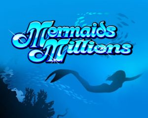 Mermaids Millions Pokie Game