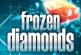 FROZEN DIAMONDS