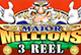 Major Millions 3 Reel