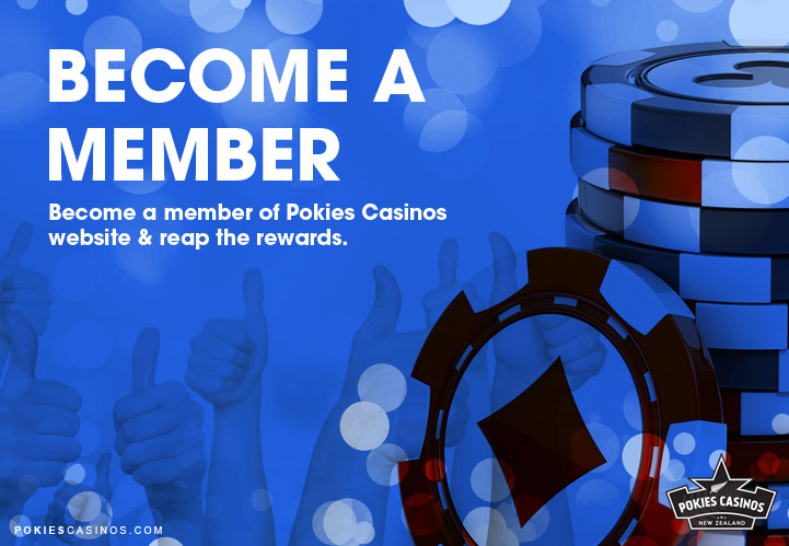Become a Member of Pokies Casinos