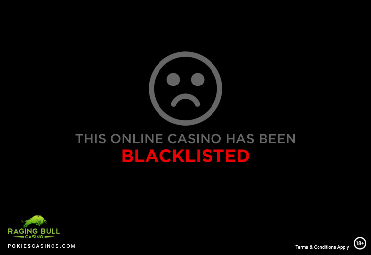 Raging Bull - Blacklisted Casino