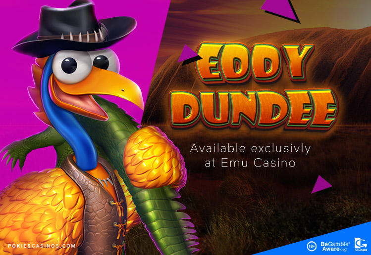 exclusive slot game to emu casino eddy dundee